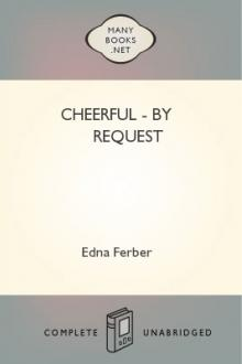 Cheerful - By Request by Edna Ferber