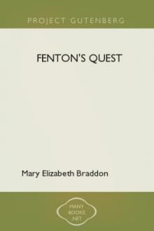 Fenton's Quest by Mary Elizabeth Braddon