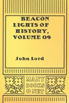 Beacon Lights of History, Volume 09 by John Lord
