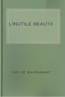 L'inutile beauté by Guy de Maupassant