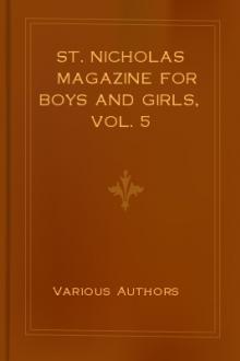 St. Nicholas Magazine for Boys and Girls, Vol. 5