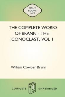 The Complete Works of Brann – The Iconoclast, vol 1