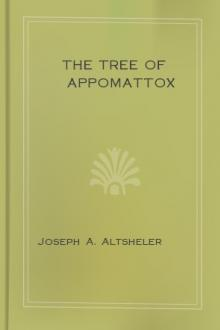 The Tree of Appomattox by Joseph A. Altsheler