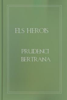 ELS HEROIS by Prudenci Bertrana