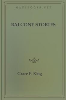Balcony Stories by Grace Elizabeth King