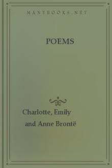 Poems by Emily and Anne Brontë Charlotte