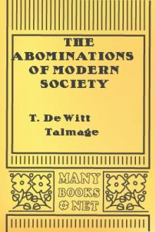 The Abominations of Modern Society by T. De Witt Talmage