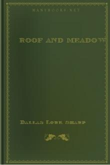 Roof and Meadow by Dallas Lore Sharp