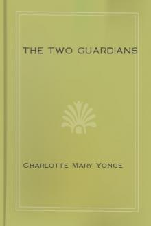 The Two Guardians by Charlotte Mary Yonge