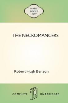 The Necromancers by Robert Hugh Benson