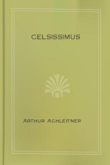 Celsissimus by Arthur Achleitner