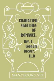 Character Sketches of Romance, Fiction and the Drama, Vol. 1
