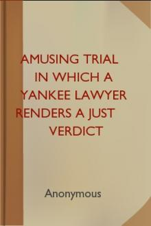 Amusing Trial in which a Yankee Lawyer Renders a Just Verdict