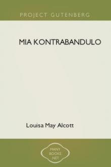 Mia Kontrabandulo by Louisa May Alcott