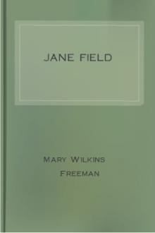 Jane Field by Mary E. Wilkins