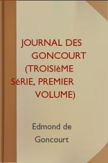 Journal des Goncourt (Troisième série, premier volume)