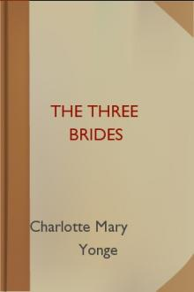 The Three Brides by Charlotte Mary Yonge
