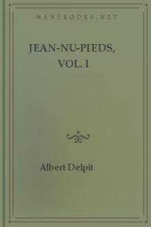 Jean-nu-pieds, Vol. I by Albert Delpit
