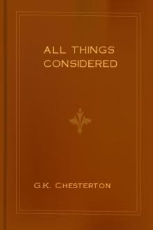 All Things Considered by G. K. Chesterton