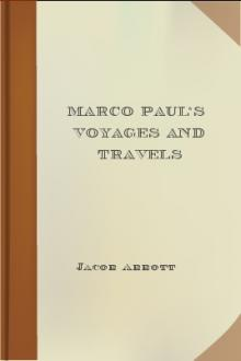 Marco Paul's Voyages and Travels by Jacob Abbott