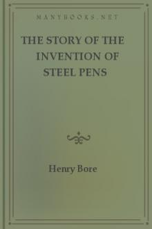 The Story of the Invention of Steel Pens
