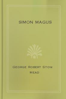 Simon Magus by George Robert Stow Mead