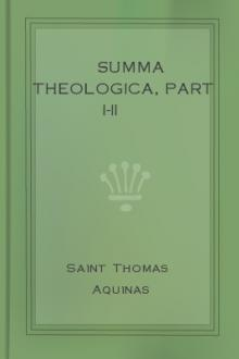 Summa Theologica, Part I-II by Saint Thomas Aquinas