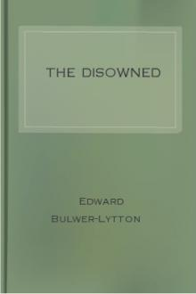 The Disowned by Baron Lytton Edward Bulwer Lytton