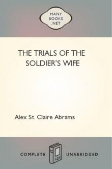 The Trials of the Soldier's Wife by Alexander St. Clair Abrams