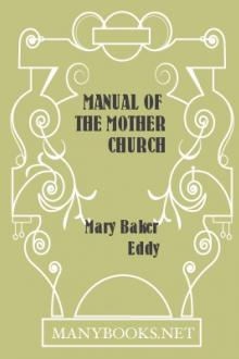 Manual of the Mother Church by Mary Baker Eddy