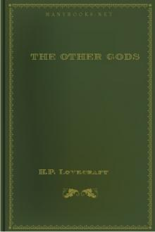 The Other Gods by H. P. Lovecraft