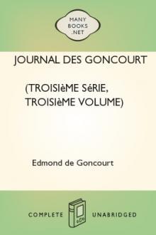 Journal des Goncourt (Troisième série, troisième volume)