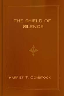The Shield of Silence by Harriet T. Comstock
