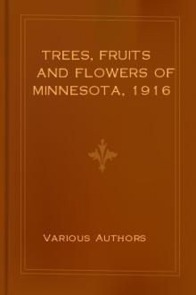 Trees, Fruits and Flowers of Minnesota, 1916 by Unknown