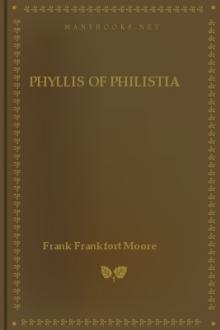 Phyllis of Philistia by Frank Frankfort Moore