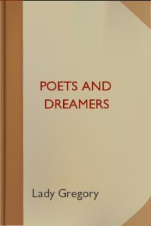 Poets and Dreamers by Lady Gregory