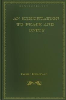 An Exhortation to Peace and Unity by John Bunyan