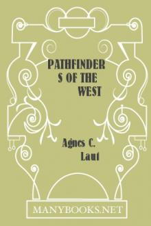 Pathfinders of the West by Agnes C. Laut