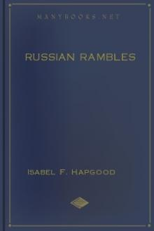Russian Rambles by Isabel F. Hapgood