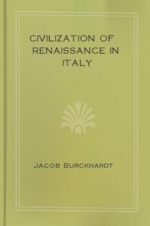 Civilization of Renaissance in Italy by Jacob Burckhardt