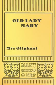Old Lady Mary by Margaret Oliphant