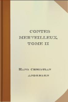 Contes merveilleux, Tome II by Hans Christian Andersen
