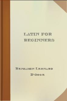 Latin for Beginners by Benjamin Leonard D'Ooge