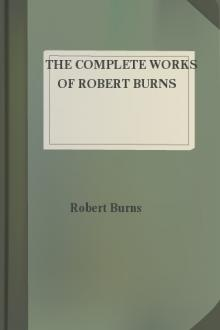 The Complete Works of Robert Burns by Allan Cunningham, Robert Burns