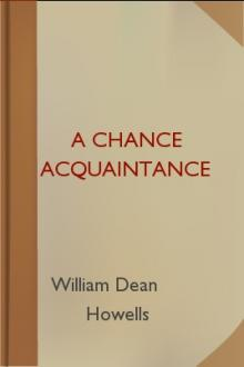 A Chance Acquaintance by William Dean Howells