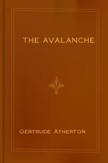 The Avalanche by Gertrude Franklin Horn Atherton