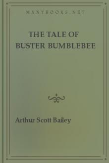 The Tale of Buster Bumblebee by Arthur Scott Bailey
