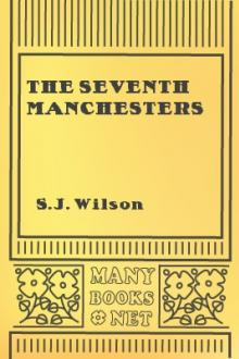 The Seventh Manchesters by S. J. Wilson