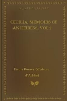 Cecilia, Memoirs of an Heiress, vol 2  by Madame D'Arblay