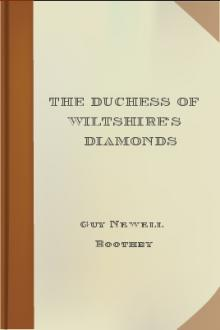 The Duchess of Wiltshire's Diamonds by Guy Newell Boothby